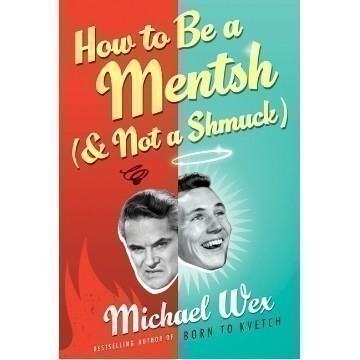 HOW TO BE A  MENTSCH AND NOT A SCHMUCK Thumbnail
