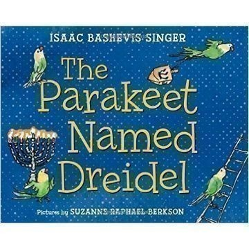THE PARAKEET NAMED DREIDEL Thumbnail