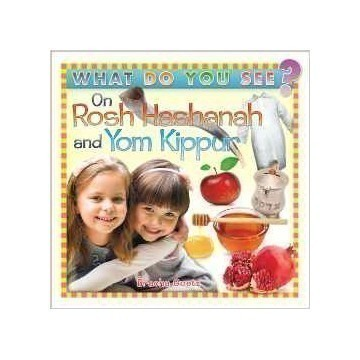 WHAT DO YOU SEE ON ROSH HASHANAH & YOM KIPPUR Thumbnail